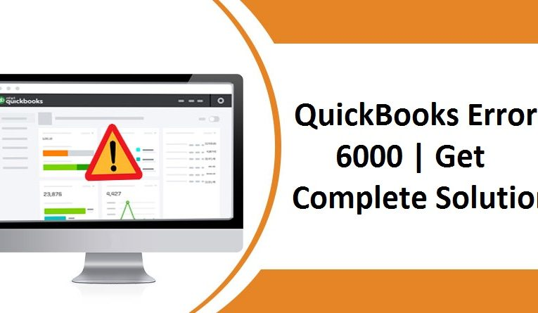 How To Fix QuickBooks error 6000